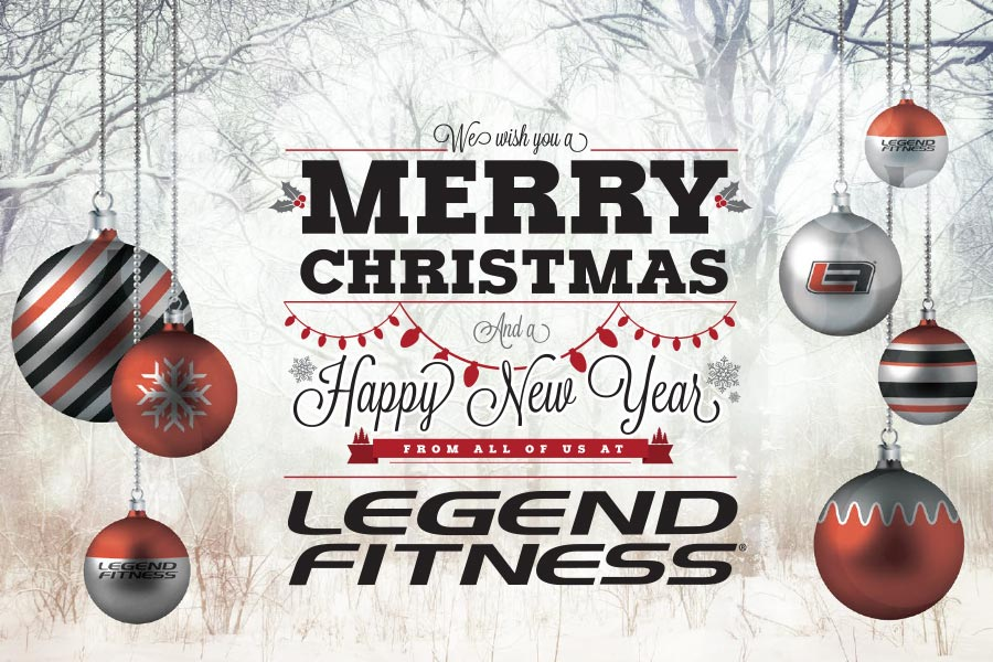 Merry Christmas and Happy New Year! | Legend Fitness